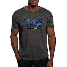 Castle It's Enough For Now Dark T-Shirt