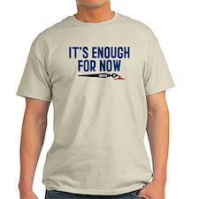 Castle It's Enough For Now Light T-Shirt