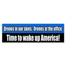 Anti-Drone Wake Up America Bumper Bumper Sticker