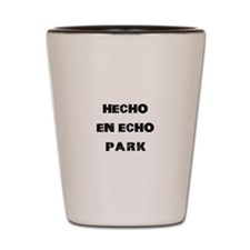 Hecho En Echo Park Shot Glass