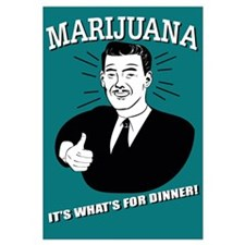 Marijuana: It's What's for Dinner