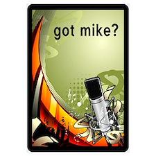 got mike?
