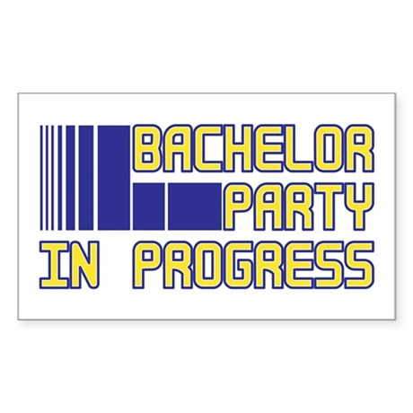 Bachelor Party in Progress Rectangle Sticker