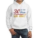 30th Birthday Looks Good Hoodie