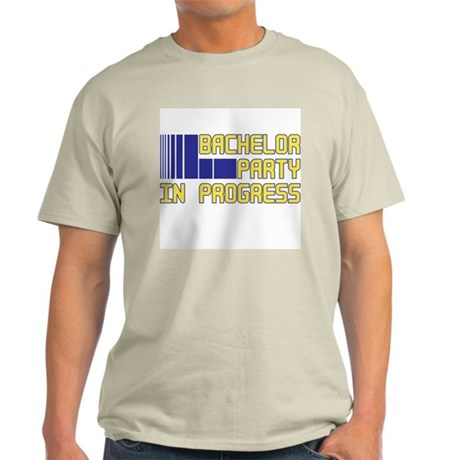 Bachelor Party in Progress Light T-Shirt