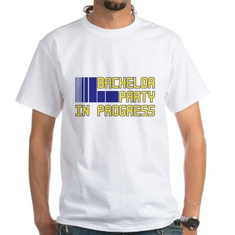 Bachelor Party in Progress White T-Shirt