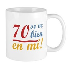 70th Birthday Looks Good Mug