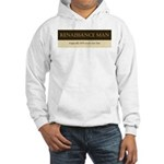 Renaissance Man Hooded Sweatshirt