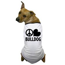 Peace Love Bulldog Dog T-Shirt