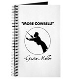 Mahler &quot;More Cowbell!&quot; Redux Journal