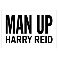 Man Up, Harry Reid