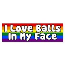 I Love Balls In My Face Rainbow Bumper Sticker Sti