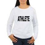 Athlete Women's Long Sleeve T-Shirt