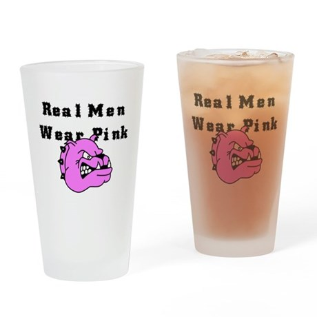 REAL MEN WEAR PINK Drinking Glass