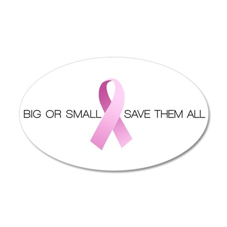 Big or Small Save them All 38.5 x 24.5 Oval Wall P