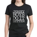 Jersey Boys Do It Better Tee