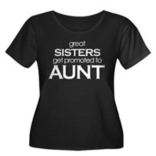 Great Sisters Get Promoted to Aunt T