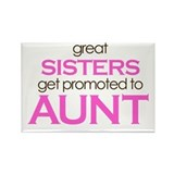 Great Sisters Get Promoted to Aunt Rectangle Magne