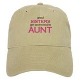 Great Sisters Get Promoted to Aunt Cap