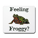 Feeling Froggy? Mousepad