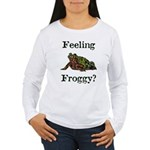 Feeling Froggy? Women's Long Sleeve T-Shirt