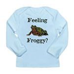 Feeling Froggy? Long Sleeve Infant T-Shirt