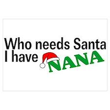 Who Needs Santa, I Have Nana