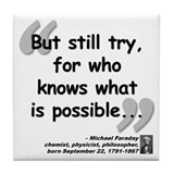 Faraday Try Quote Tile Coaster