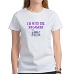 I'M WITH THE DRUMMER Women's T-Shirt
