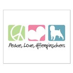 Peace, Love, Affenpinschers Small Poster