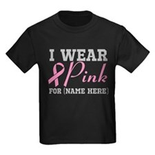 Personalize I Wear Pink T