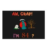 AW, CRAP! I'M 84! Gift Postcards (Package of 8)