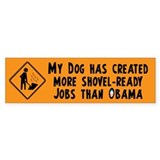 Shovel Ready Jobs Car Sticker