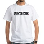 21 - Drinking With A Helmet White T-Shirt