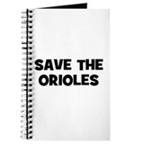 Save The Orioles Journal