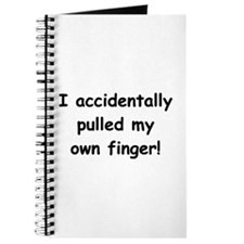 I Pulled My Own Finger Journal