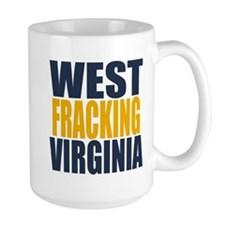 West Fracking Virginia Ceramic Mugs
