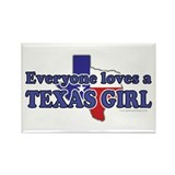 Everyone loves a Texas Girl Rectangle Magnet (10 p