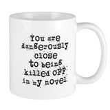 Dangerously Close Coffee Mug
