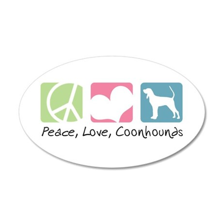 Peace, Love, Coonhounds 22x14 Oval Wall Peel