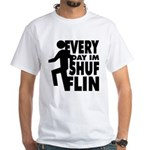 Shufflin White T-Shirt