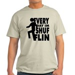 Shufflin Light T-Shirt