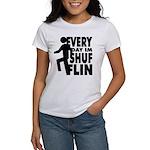 Shufflin Women's T-Shirt