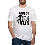 Shufflin Fitted T-Shirt