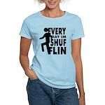 Shufflin Women's Light T-Shirt