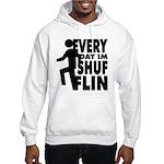 Shufflin Hooded Sweatshirt