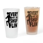 Shufflin Drinking Glass