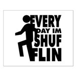 Shufflin Small Poster