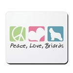 Peace, Love, Briards Mousepad