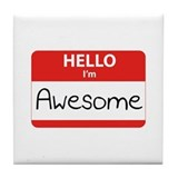 Hello, I'm Awesome Tile Coaster